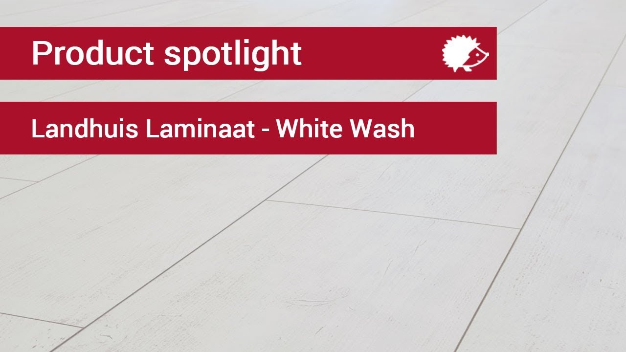 Product spotlight: landhuis laminaat white wash youtube