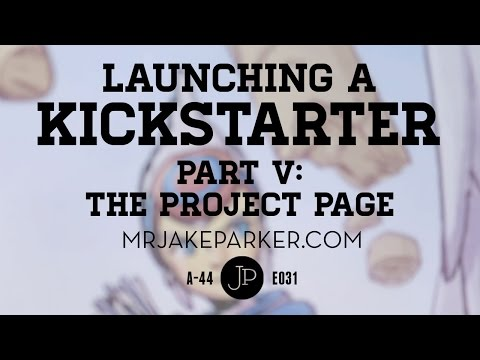 Launching a Kickstarter Part V: The Project Page e031
