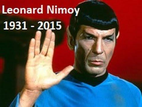 R I P  Leonard Nimoy