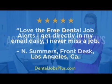 Dental Jobs Plus - REVIEWS - Mission Hills, CA Dental Assistant Jobs