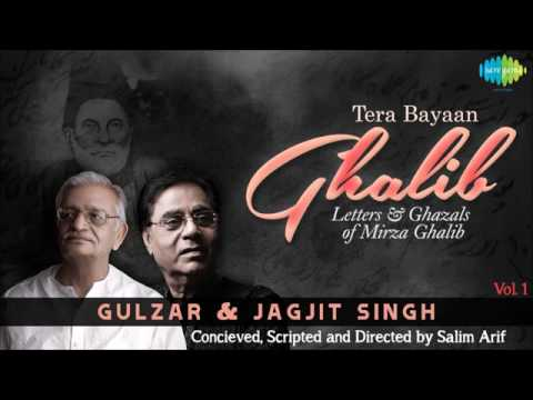 Tera Bayaan Ghalib Volume 1- Letters & Ghazals of Mirza Ghalib by Gulzar