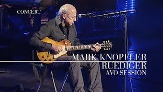 Mark Knopfler - Rüdiger (AVO Session, 12.11.2007)