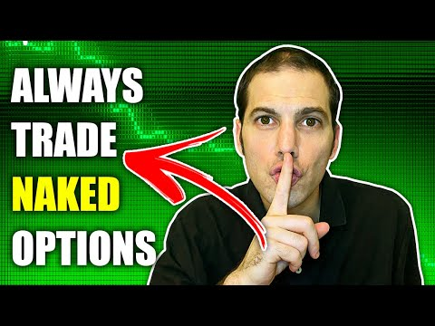 Options Trading Strategies for Beginners: Always Trade NAKED Options