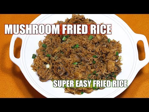 Mushroom Fried Rice - How to make Mushroom Fried Rice - Vegan Recipes - Chinese Mushroom Rice