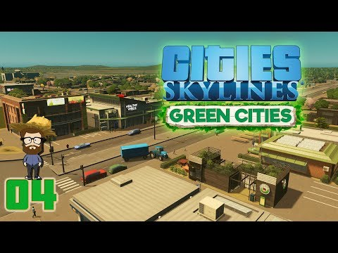 Cities Skyline : GREEN CITIES #04 | Bus Bio, Assainissement et Education | [PC-FR]