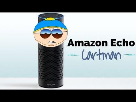 Amazon Echo: Cartman