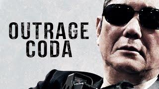 OUTRAGE CODA official US trailer