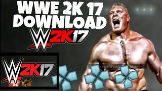 HOW TO DOWNLOAD WWE 2K 17 FALCON ARROW PPSSPP DOWNLOAD+CRASH FIX