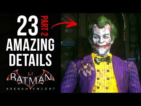 23 AMAZING Details in Batman: Arkham Knight (Part 2)