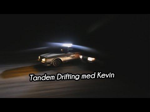 Tandem Drifting med Kevin | VLOGG #108 (REUPLOAD)