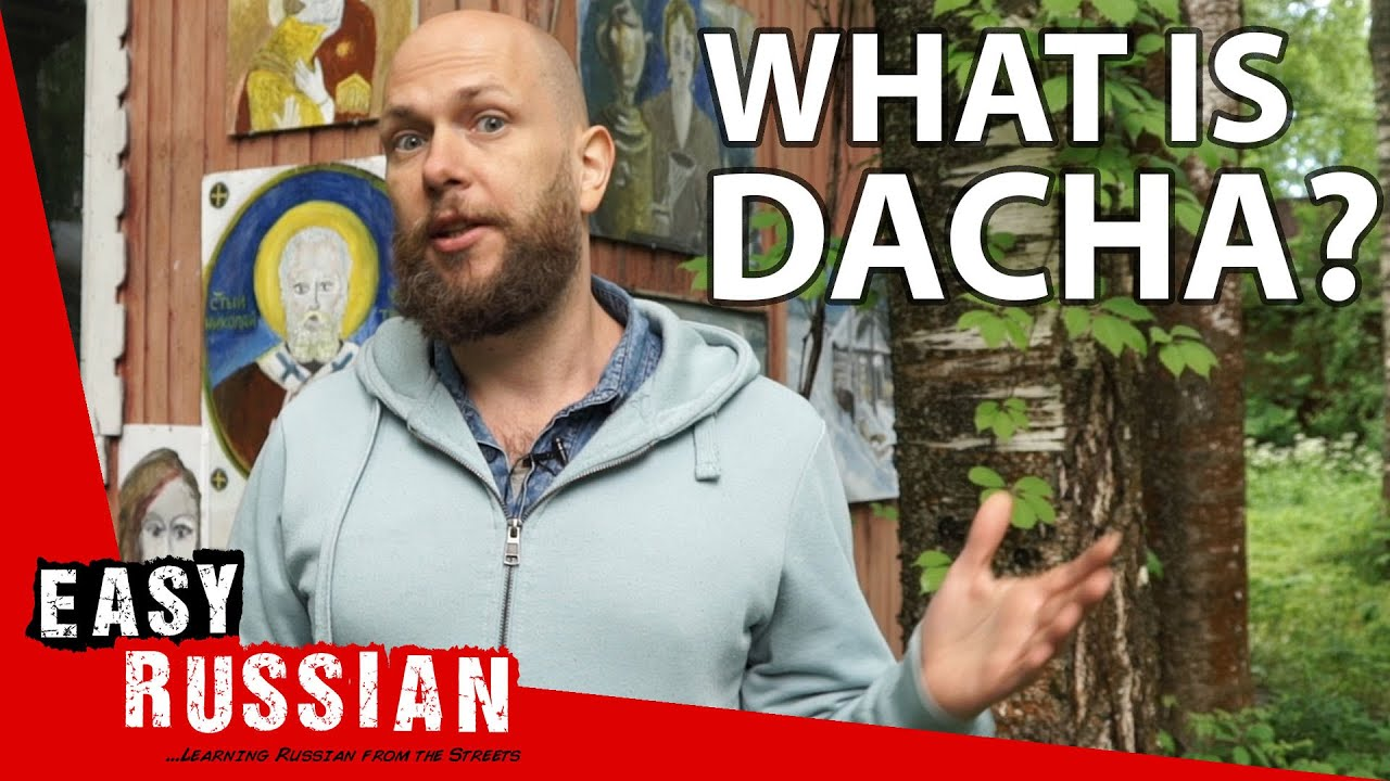 Why Is Country Life at Dachas So Important for Russians? | Super Easy Russian 39