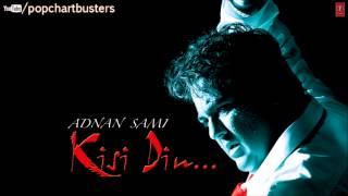 ☞ Baarish Full Song - Adnan Sami - Kisi Din Album Songs