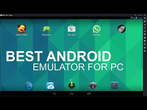 The Best Free Android Emulator For PC All Time
