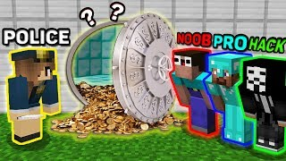 Minecraft NOOB vs PRO vs HACKER vs POLICE : WHO ROBBED A SAFE? INVESTIGATION CHALLENGE IN MINECRAFT!