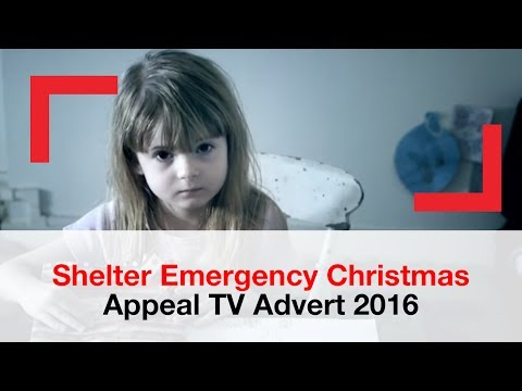 Emergency Christmas Appeal TV Advert 2016 | campaign | Shelter