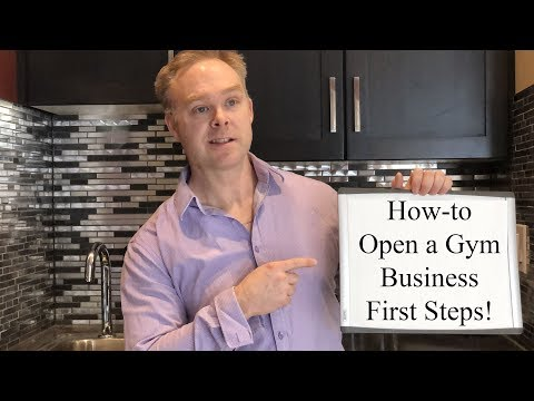 How to Open a Gym Business | Part 1: First Steps