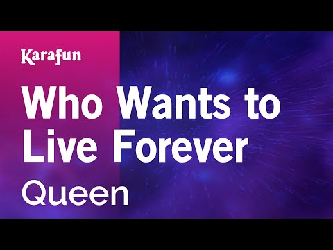 Karaoke Who Wants to Live Forever - Queen *