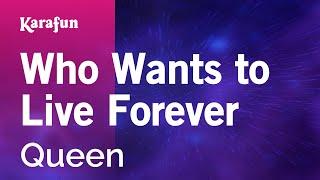 Who Wants to Live Forever - Queen | Karaoke Version | KaraFun