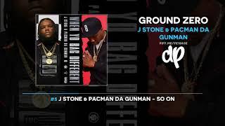 J Stone & Pacman Da Gunman - Ground Zero (FULL MIXTAPE)