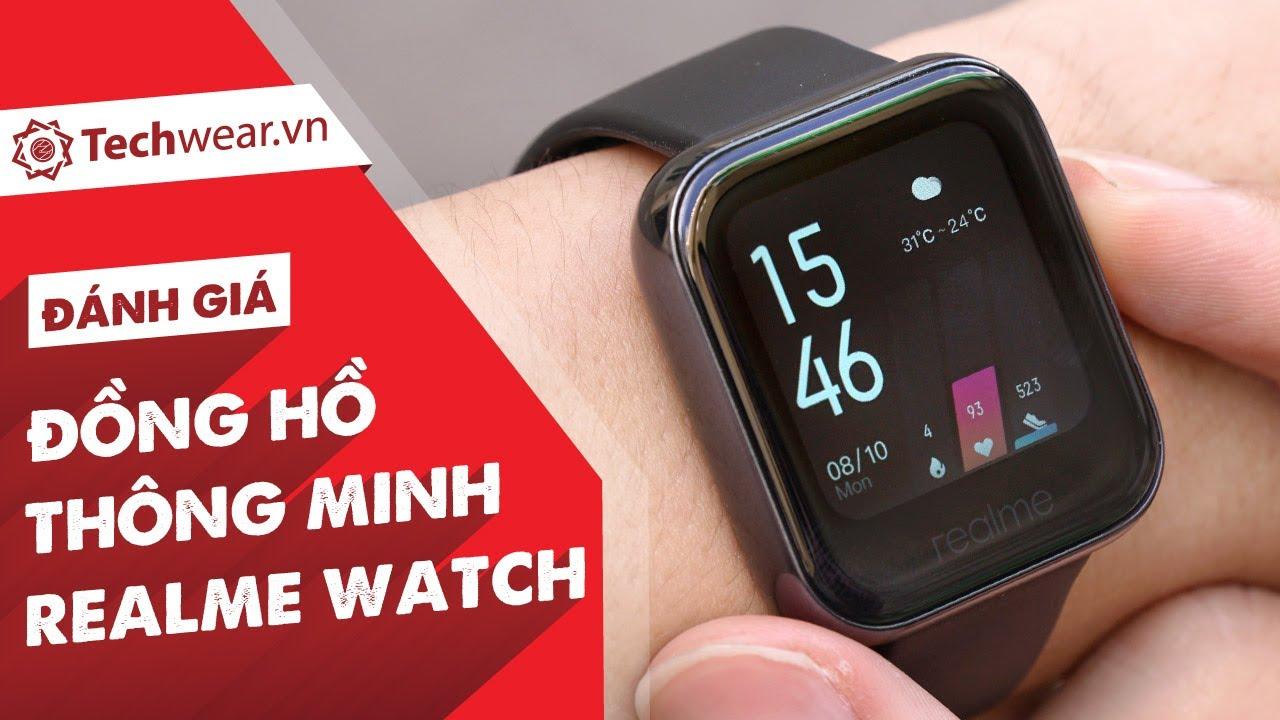 Đánh giá REALME WATCH - Đồng hồ CHÍNH HÃNG giá tốt, tích hợp đầy đủ những tiện ích cơ bản nhất