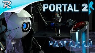 Portal 2  ➤ Прохождение карты ➤ Cave Johnson's (True Blue!) Rev 2.2