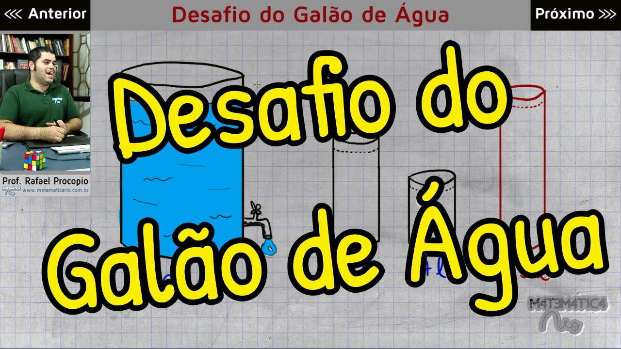 Raciocinio Logico Desafio Do Galao De Agua Matematica Rio Youtube