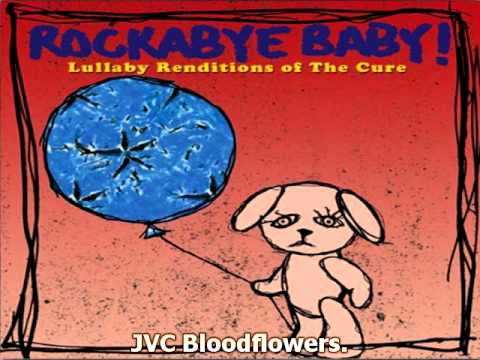 Rockabye Baby! - Lullaby Renditions of The Cure (Full Album)