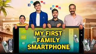MY FIRST FAMILY SMARTPHONE || Middle Class Family || Sumit Bhyan