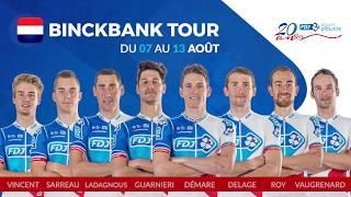 Composition de l'équipe FDJ pour le BinckBank Tour