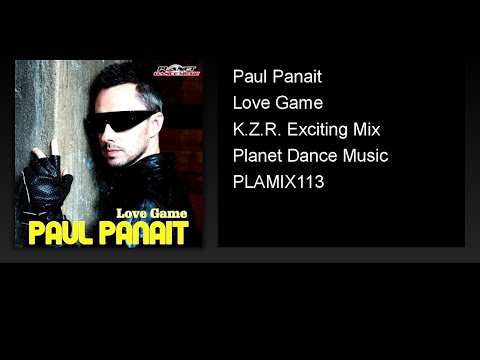 Paul Panait - Love Game (K.Z.R. Exciting Mix)