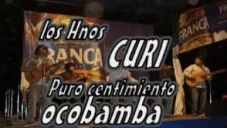 LOS HERMANOS CURI - OCOBAMBA- LA LOCA PASION DE TU AMOR-httpwww.wejocho.tk