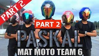 PASKAL: Mat Moto Team 6 PART 2 | Short Film
