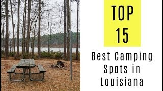 The 15 Best Camṗing Spots in Louisiana