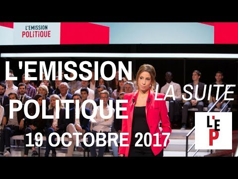 REPLAY INTEGRAL. L'Emission politique, la suite – 19 octobre 2017  (France 2)