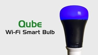 "Qube Review: ""The Most Affordable Wi-Fi Color Changing Smart Bulb"""