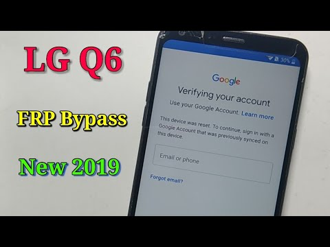 LG Q6 FRP bypass 2019 LG phones google account remove Android 8 1 without pc