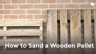 Upcycling: Sand a Wooden Pallet