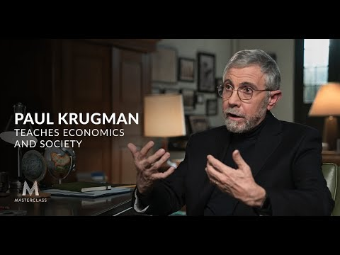 Paul Krugman Teaches Economics and Society | Official Trailer