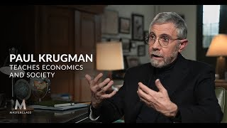 Paul Krugman Teaches Economics and Society | Official Trailer | MasterClass
