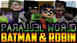 Minecraft: Batman and Robin Parallel Worlds! (Minecraft Roleplay)