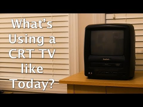 What's Using a CRT TV from 2000 like in 2018?