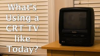 What's Using a CRT TV from 2000 like Now?