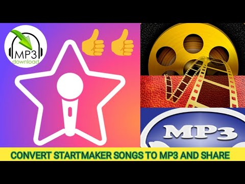SHARE YOUR STARMAKER SONGS TO PHONE // CONVERT ANY MP4 FILE INTO MP3 //DOWNLOAD STARMAKER SONG