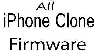 Download iPhone Clone all Models Stock Rom Flash File & tools (Firmware) iPhone Clone Android Device