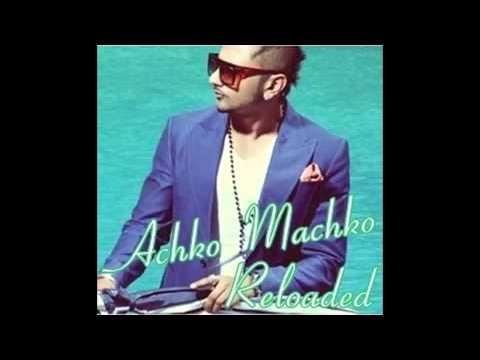 Achko Machko Yo Yo Honey Singh Brand New Song 2012 Lovely Pathela