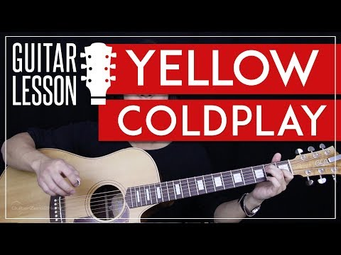 Yellow Guitar Tutorial - Coldplay Guitar Lesson 🎸 |Studio Version + Easy Version + Guitar Cover|