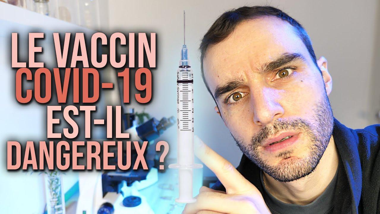 Le vaccin Covid-19 est-il dangereux ?