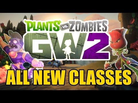 Plants vs Zombies Garden Warfare 2 - 6 Brand New Playable Classes