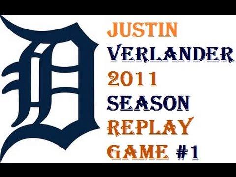 Justin Verlander 2011 Season Replay Game #1