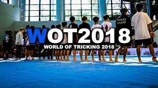 WORLD OF TRICKING 2018 ワールドオブトリッキング2018 トリッキングバトル世界大会!